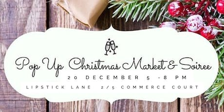 Pop up Christmas Market and Soiree tickets
