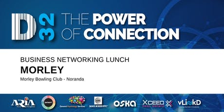 District32 Business Networking Perth – Morley (Noranda) - Wed 29th Jan tickets