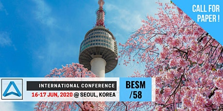 58th International Conference on Business, Education, Social Science, and Management (BESM-58)  tickets