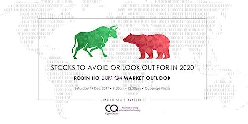 Robin Ho 2019 Q4 Market Outlook