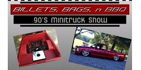 Billets, Bags, n BBQ 90'S Minitruck Show tickets
