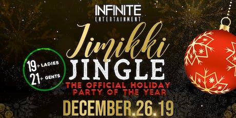 INFINITE ENTERTAINMENT PRESENTS JIMIKKI JINGLE tickets