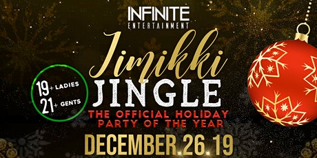 INFINITE ENTERTAINMENT PRESENTS JIMIKKI JINGLE tickets
