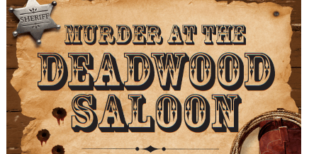 Murder at the Deadwood Saloon