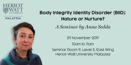 Body Integrity Identity Disorder (BIID): Nature or Nurture?