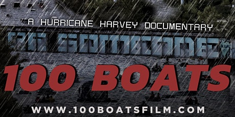 """100 Boats: A Hurricane Harvey Documentary""- Film Premiere tickets"