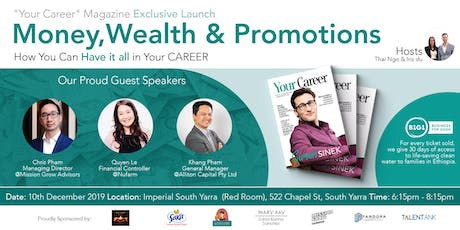 Money, Wealth and Promotion- How You Can Have it all in Your CAREER tickets