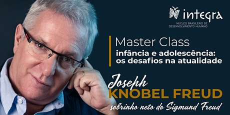 Joseph Knobel Freud | Infância e Adolescência: Os desafios na atualidade ingressos