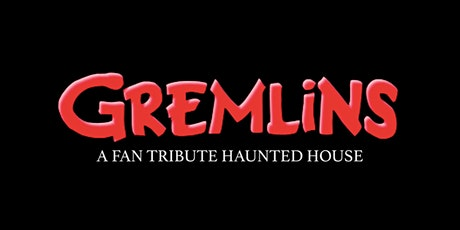 Gremlins Fan Tribute Haunted House tickets
