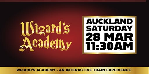 Wizard's Academy Auckland - 11:30 AM, 28 March 2020