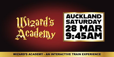 Wizard's Academy Auckland - 9:45AM, 28 March 2020 tickets
