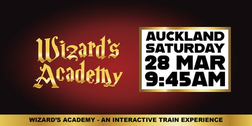 Wizard's Academy Auckland - 9:45AM, 28 March 2020
