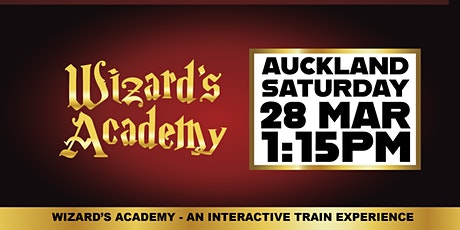 Wizard's Academy Auckland - 1:15PM, 28 March 2020 tickets