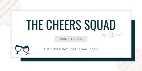 The Cheers Squad - Brunch Series - January 2020 tickets