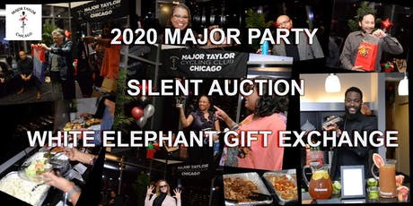 2020 Major  Party + Silent Auction and White Elephant Gift Exchange tickets