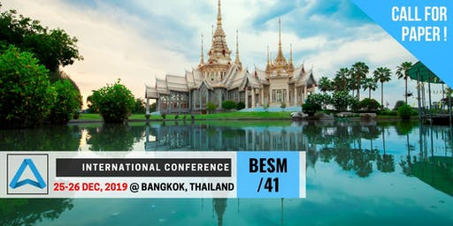 41th International Conference on Business, Education, Social Science, and Management (BESM-41)