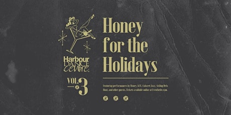 Honey For The Holidays vol.3 tickets