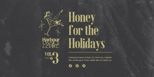 Honey For The Holidays vol.3
