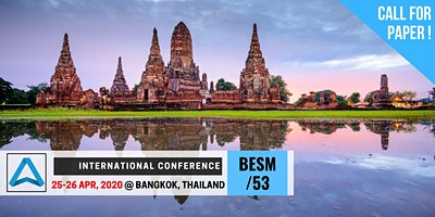 53th International Conference on Business, Education, Social Science, and Management (BESM-53)