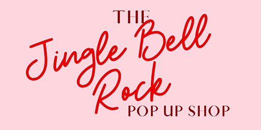 Jingle Bell Rock Pop Up Shop