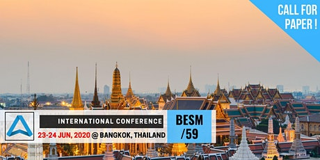 59th International Conference on Business, Education, Social Science, and Management (BESM-59) tickets