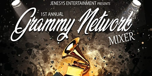 Jenesys Entertainment's First Annual Grammy Networking Mixer