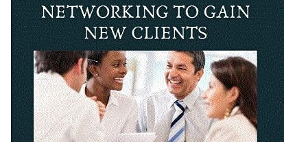 NETWORKING FOR REALTORS: HOW TO INCREASE NEW BUYERS