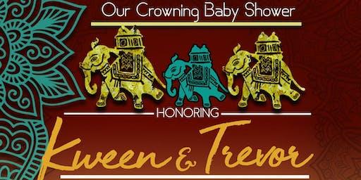 Kween & Trevor's Crowning Baby Shower