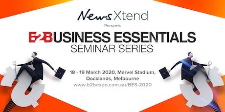 B2B Essentials Seminar  Series 2020 - Presented by NewsXtend tickets
