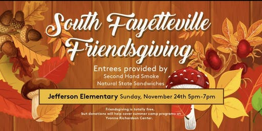 South Fayetteville Friendsgiving Supper