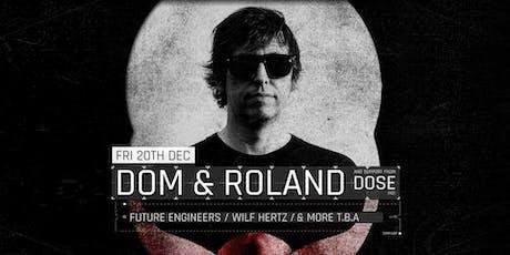 Triptych present: Dom & Roland (UK / Metalheadz) tickets