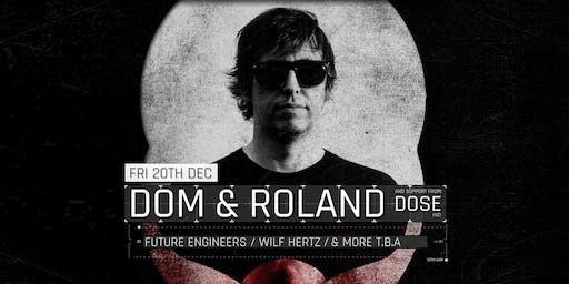 Triptych present: Dom & Roland (UK / Metalheadz)