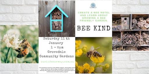 Bee Kind - Bee Hotel  & Nectary