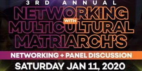 Networking With Multicultural Matriarchs tickets