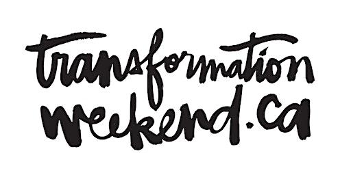 Transformation Weekend CALGARY, AB 2020