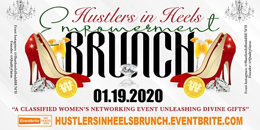 HustlersInHeels: Women's Networking Empowerment Brunch