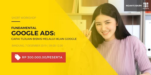 Short Workshop Fundamental Google Ads