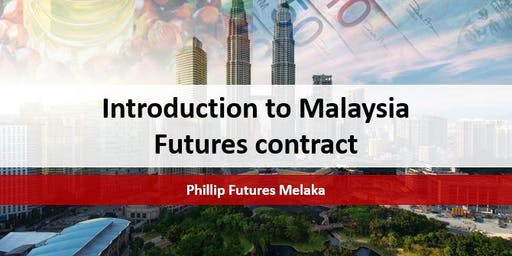 Introduction to Malaysia Futures Contract