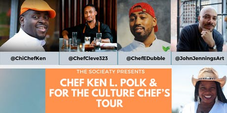 The SociEATy Presents: Chef Ken L. Polk & For The Culture Chef's Tour tickets