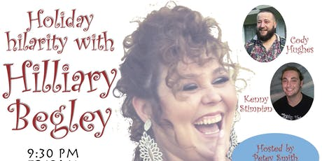 Holiday Hilarity with Hilliary Begley tickets
