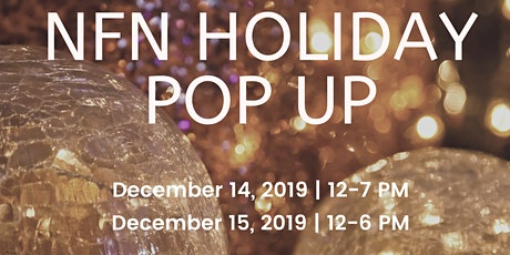 NFN HOLIDAY POP-UP tickets