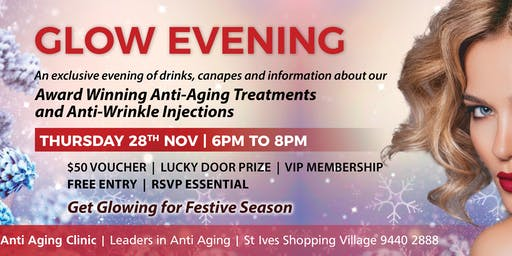 Glow Anti-Aging - Information Evening - Free Entry, Drinks and Canapés
