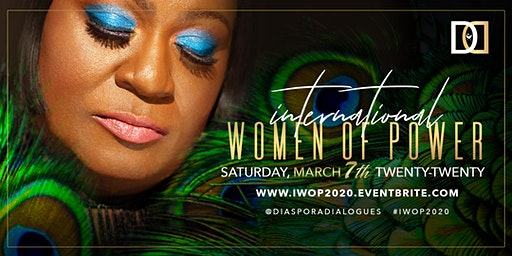 EARLY BIRD SPECIAL-3RD ANNUAL INTERNATIONAL WOMEN OF POWER LUNCHEON