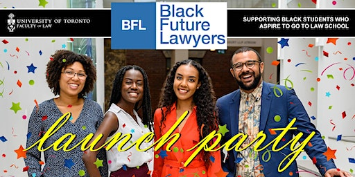 Black Future Lawyers (BFL) Launch Party