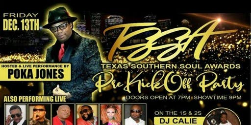 Texas Southern Soul Awards  Pre Kick-Off Party