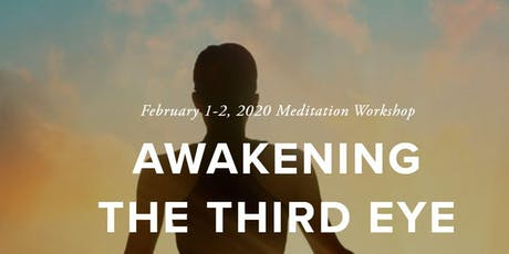 Awakening the Third Eye tickets