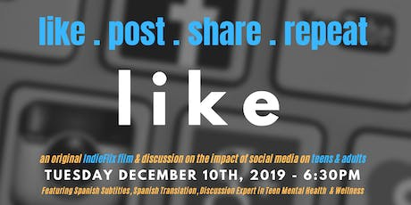 like.post.share.repeat.LIKE - a documentary on the impact of social media tickets
