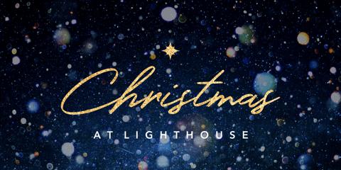 Christmas at Lighthouse - 10AM
