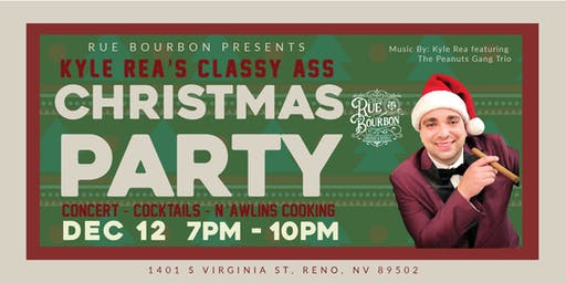Kyle Rea's Classy Ass Christmas Party