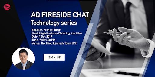 AQ Fireside Chat- Technology series